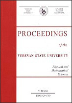 Proceedings of the Yerevan State University, series Physical and Mathematical sciences